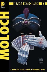 BEFORE WATCHMEN MOLOCH #1 - Kings Comics