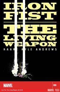 IRON FIST LIVING WEAPON #6 - Kings Comics