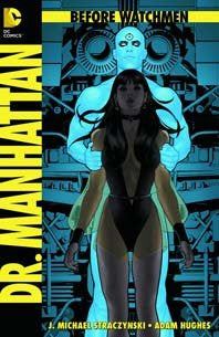 BEFORE WATCHMEN DR MANHATTAN #1 - Kings Comics