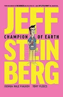 JEFF STEINBERG CHAMPION OF EARTH #1