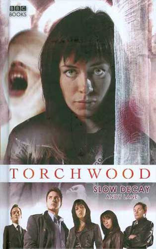 TORCHWOOD SLOW DECAY HC NOVEL