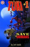 TUKI SAVE THE HUMANS #1