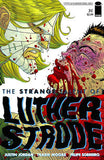 STRANGE TALENT OF LUTHER STRODE #3