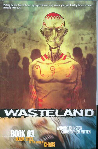 WASTELAND TP VOL 03 BLACK STEEL IN THE HOUR OF CHAOS