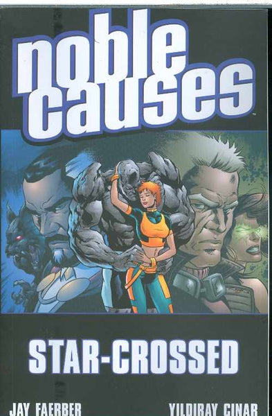 NOBLE CAUSES TP VOL 08 STAR CROSSED - Kings Comics