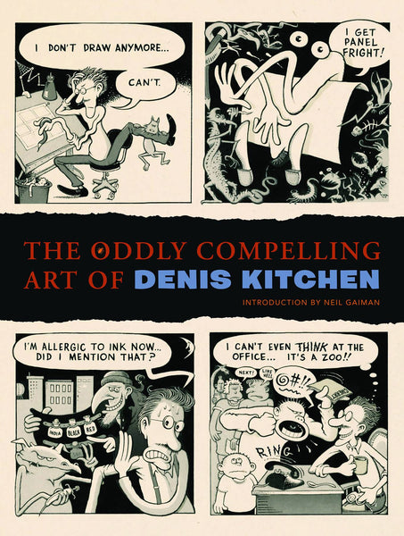 ODDLY COMPLELLING ART OF DENIS KITCHEN HC