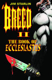BREED COL VOL 02 BOOK OF ECCLESIASTES TP