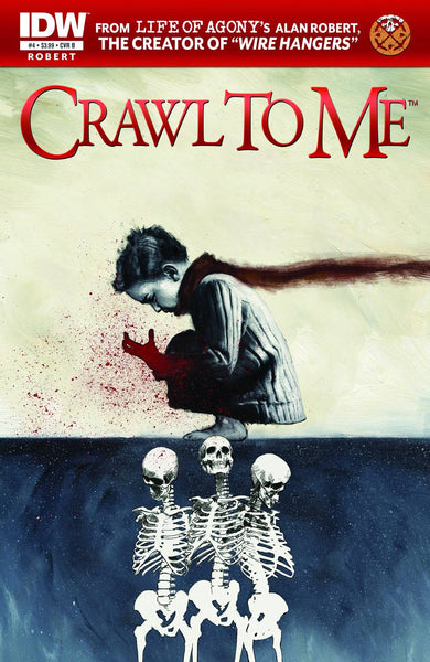 CRAWL TO ME #4