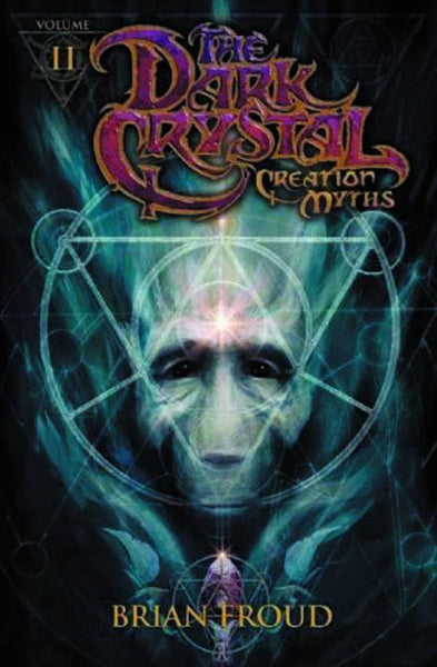 JIM HENSONS DARK CRYSTAL HC VOL 02 CREATION MYTHS - Kings Comics
