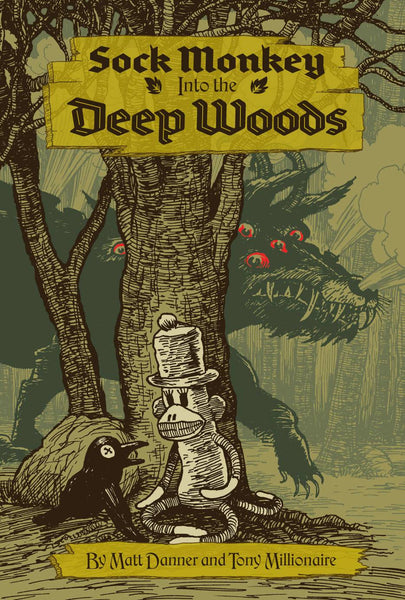 SOCK MONKEY INTO DEEP WOODS HC - Kings Comics