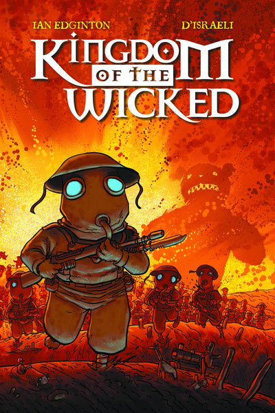 KINGDOM OF THE WICKED HC