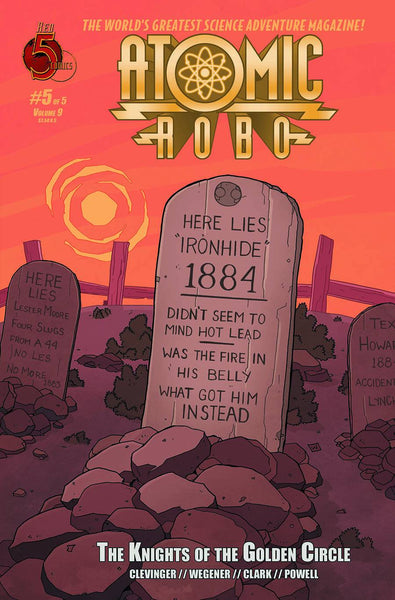 ATOMIC ROBO KNIGHTS OF GOLDEN CIRCLE #5