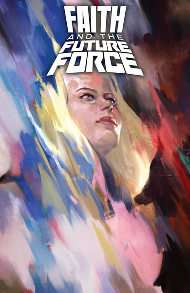 FAITH AND THE FUTURE FORCE #1 CVR A DJURDJEVIC