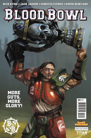 BLOOD BOWL MORE GUTS MORE GLORY #4 CVR A SONDERED