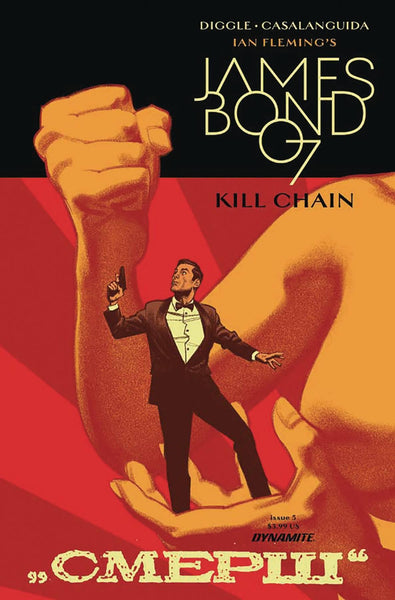 JAMES BOND KILL CHAIN #5 CVR A SMALLWOOD