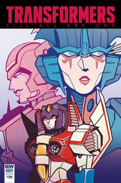 TRANSFORMERS TILL ALL ARE ONE ANNUAL 2017 #1 CVR B WIEDLE