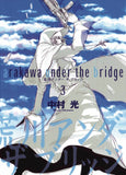 ARAKAWA UNDER THE BRIDGE GN VOL 03