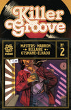 KILLER GROOVE #2 - Kings Comics