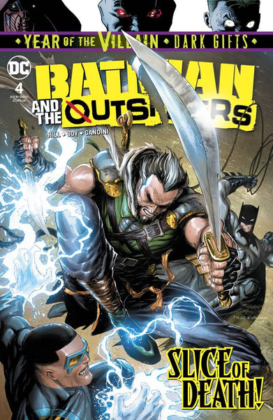 BATMAN AND THE OUTSIDERS VOL 3 #4 YOTV DARK GIFTS