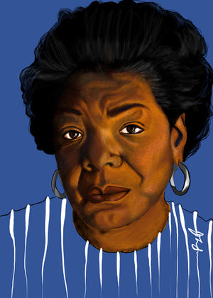 "LIMITED EDITION ""UNFINISHED"" SERIES - MAYA ANGELOU"