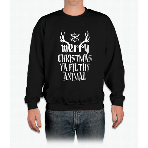 """merry Christmas Ya Filthy Animal"" Christmas Crewneck Sweatshirt"