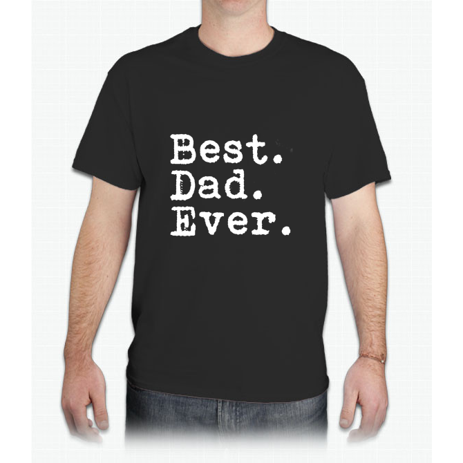 Best. Dad. Ever. Funny Father's Day Holiday Or Gift Unisex - Mens T-Shirt