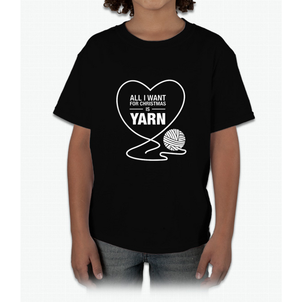 All I Want For Christmas Is Yarn Young T-Shirt