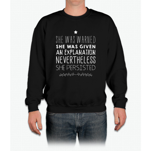"""nevertheless, She Persisted"" (white Font) Crewneck Sweatshirt"