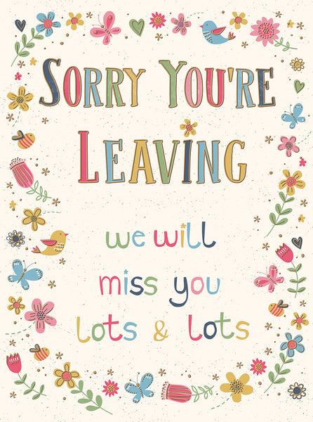 Sorry You're Leaving We Will Miss You (Large Card)