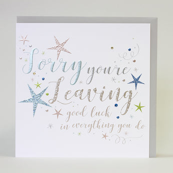 Sorry You're Leaving Good Luck (Large Card)