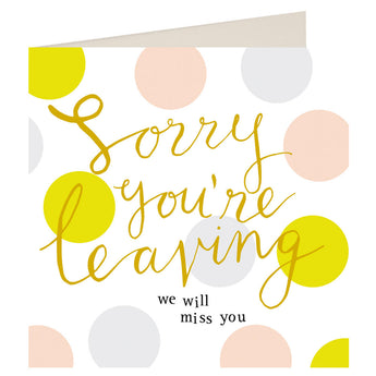 Sorry You're Leaving (Large Card)