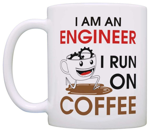 Funny Quote 'I Am An Engineer, I Run On Coffee' Ceramic Customized Coffee Mug