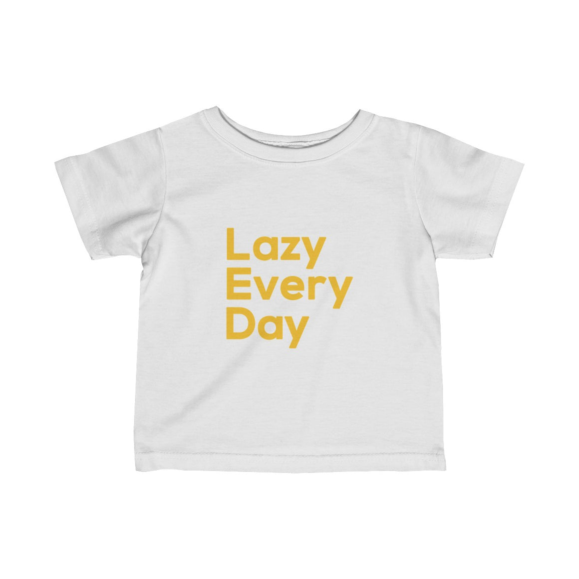 Lazy Every Day Tee