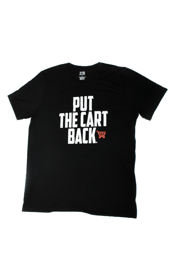 "Black T-shirt with quote ""Put the cart back"""