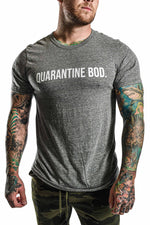 Quarantine Bod T-shirt- Grey