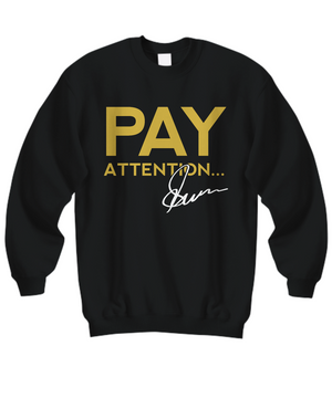 PAY ATTENTION Clothing Line