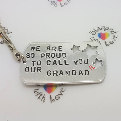 Stamped with Love - Proud to call you our Grandad, handmade in Hampshire, UK