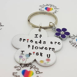 Friends are Flowers Keyring