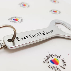 Best Daddy Ever Bottle Opener - Stamped with Love