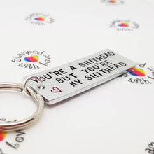 Stamped with Love - You're a Shithead Keyring, handmade in Hampshire, UK
