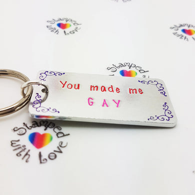 You Made Me Gay - Stamped with Love