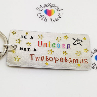 Stamped with Love - Be a Unicorn not a Twatapotomus, handmade in Hampshire, UK