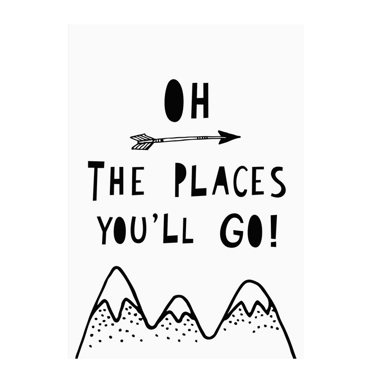 Oh The Places You'll Go! Print