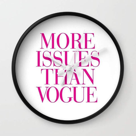 Dany Designs Wall Clock More Issues than Vogue  Wall clock