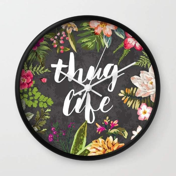 Dany Designs Wall Clock Thug Life Wall clock