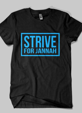 Fahad Khan T-shirt SMALL / Black STRIVE FOR JANNAH Islamic Half Sleeves T-shirt
