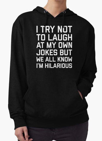 Farhan Ahmed Sweat Shirt I TRY NOT TO LAUGH Hoodie