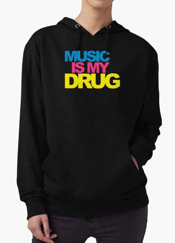Farhan Ahmed Sweat Shirt MUSIC IS MY DRUG Hoodie