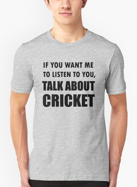 Hamna Nasir T-SHIRT Talk About Cricket Sport Shirt Gray T-shirt