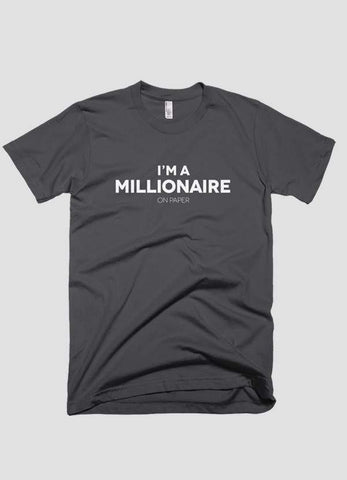 HAREF ART T-SHIRT I m a millionaire on paper T-shirt